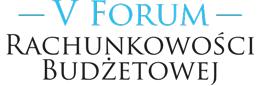 V Forum Rachunkowości Budżetowej